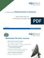 "Präsentation des 2. Münchener ""Medienfrühstück@Starbucks"" zum Thema ""Social Media"""