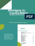 #AmigosdoCarlosRitter - Manual de Identidade Visual