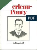Merleau-Ponty - Os Pensadores