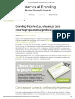 Branding Hipertextual, El Manual Para Crear Tu Propia Marca - Desconocido