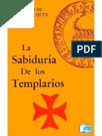 La Sabiduria de Los Templarios