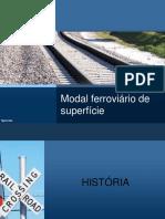 Apresentaçã0 - Modal Ferroviario Superficie