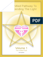 The Unified Pathway to Transcending the Light - Volume 1 - The Unified Truth