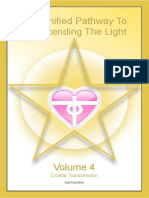 The Unified Pathway to Transcending the Light - Volume 4 - Crystal Transcension