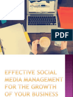 EFFECTIVE SOCIAL MEDIA MANAGEMENT FOR THE GROWTH OF YOUR BUSINESS