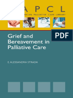 E. Alessandra Strada Grief and Bereavement in the Adult Palliative Care Setting