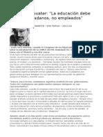 La educación debe formar ciudadanos, no empleados. Fernando Savater