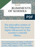 Establishments of Schools