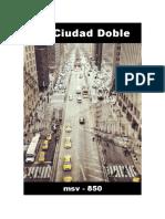 (msv-850) La Ciudad Doble