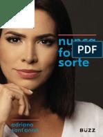 Nunca Foi Sorte - Adriana Sant'Anna