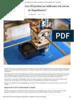 Como as Impressoras 3D Podem Ser Utilizadas Em Cursos de Engenharia_ - Unimonte