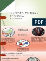 Sociedad, Cultura y Ecologia