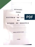 Achegas Para a História Da Educação Em Rondônia_Abnael Machado.pdf