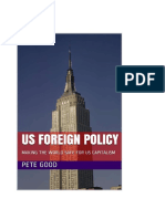 US Foreign Policy - Making the World Safe for US Capitalism (Pete Good)