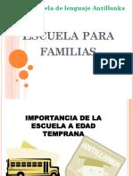 Escuela Para Familias  Importancia de La Escuela