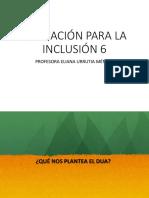 EDUCACIÓN PARA LA INCLUSIÓN 6.pptx