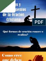 FORMAS Y PROCEDIMIENTOS DE LA ORACIÓN CRISTIANA-CATÓLICA