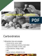 Carboidratos e Lipidios