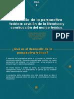 Capítulo 4 - Desarrollo de La Perspectiva Teórica.
