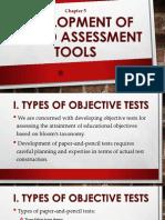 Development of Varied Assessment Tools