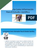 La Conducta Como Información Para El Estudio Científico