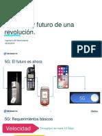 5G Presente y Futuro de una revolución