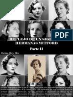 Mariana Flores Melo - Reflejo de Un Siglo, Las Hermanas Mitford, Parte II