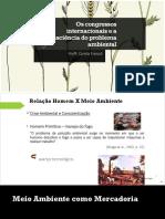 Os Congressos Internacionais e a Consciência Do Problema Ambiental