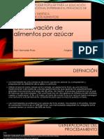 Diapositivas de Conservacion Por Azucar
