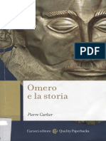 Carlier, Pierre. - Omero e La Storia [2014]