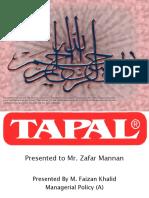 TAPAL-Managerial Policy-Prepared by M.Faizan Khalid, MAJU