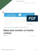 Ideas Para Montar Un Huerto Vertical