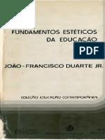 JR DUARTE, João-Francisco - Fundamentos Estéticos Da Educação (Capítulo 01)