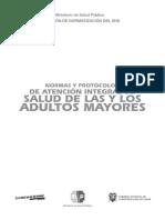 NORMAS Y PROTOCOLOS DE ATENCIÓN INTEGRAL DE SALUD A LOS Y LAS ADULTOS MAYORES.pdf