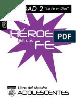 Heroes MTRO Adoloscentes U2