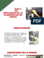 Maquinarias y Equipos Empleados en La Elaboración de Fideos