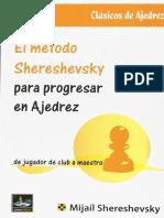 El método Shereshevsky para progresar en ajedrez - Shereshevsky, M - 2018.pdf