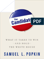 Popkin, Samuel L - The Candidate _ What It Takes to Win, And Hold, The White House (2012, Oxford University Press)