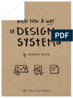 The What How and Why of Design Systems