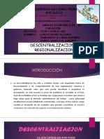Diapos . Regionalizacion y Descentralizacion Tania