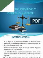Derecho Positivo y Derecho Vigente, Grupo #5