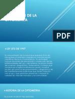 Historia de La Optometria. Fundamentos de Ciencias Visuales