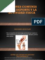 Lesiones Comunes en El Deporte y La Actividad