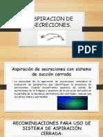 ASPIRACION DE SECRECIONES..pptx