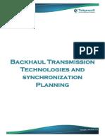 Backhaul Transmission Technologies and Synchronization Planning