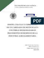 López - Diseño, Cálculo y Fabricación de Un Carenado de Motocicleta Con Fibras Biodegradables Pro...