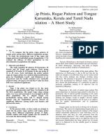 Comparison of Lip Prints, Rugae Pattern and Tongue Prints among Karnataka, Kerala and Tamil Nadu  Population – A Short Study