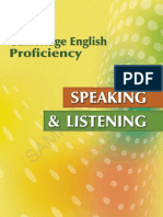 Speaking and listening Language English proficiency