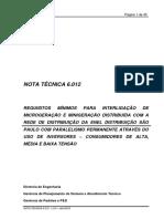 REQUISITOS MÍNIMOS PARA INTERLIGAÇÃO DE MICROGERAÇÃO E MINIGERAÇÃO DISTRIBUÍDA COM A REDE DE DISTRIBUIÇÃO DA ENEL DISTRIBUIÇÃO SÃO PAULO COM PARALELISMO PERMANENTE ATRAVÉS DO USO DE INVERSORES – CONSUMIDORES DE ALTA, MÉDIA E BAIXA TENSÃO