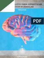 Guia Definitivo Da Hipnose - eBook - Guia Definitivo Da Hipnose e de Como Gerar Mudanças (Baixa)
